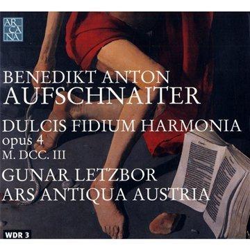 Aufschnaiter : Dulcis Fidium Harmonia