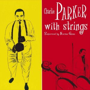With Strings (Vinyl) - Charlie Parker
