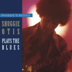 Shuggie's Boogie: Otis Plays The Blues - Shuggie Otis