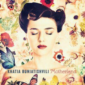 Motherland (Vinyl) - Khatia Buniatishvili