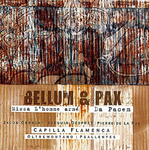 Bellum Et Pax: Missa l'Homme armé, Da Pacem.