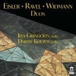 Eisler / Ravel / Widmann: Duos - Ilya Gringolts