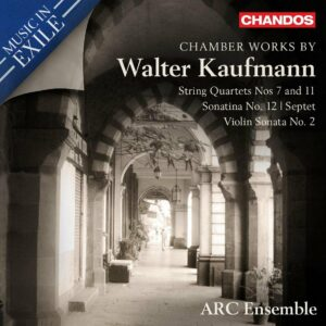 Chamber Works By Walter Kaufmann - Arc Ensemble