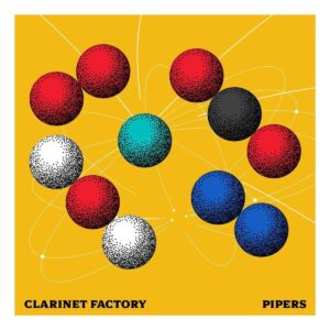 Pipers - Clarinet Factory
