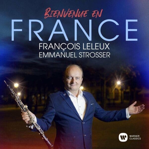 Bienvenue En France - François Leleux