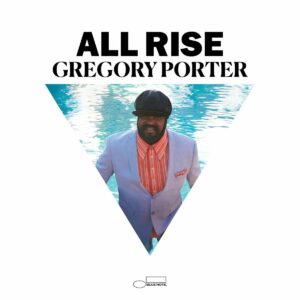 All Rise (Deluxe Edition) - Gregory Porter