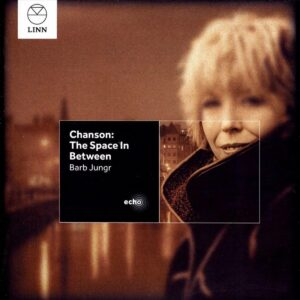 Chanson: The Space In Between - Barb Jungr