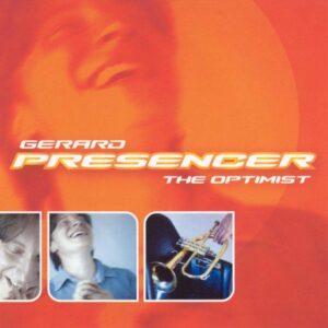 The Optimist - Gerard Presencer