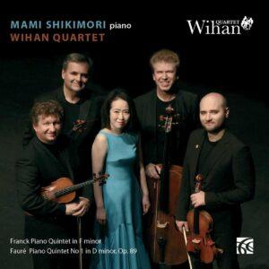 Franck: Piano Quintet / Fauré: Piano Quintet No. 1 - Wihan Quartet