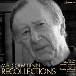 Malcolm Lipkin: Recollections - The Nash Ensemble