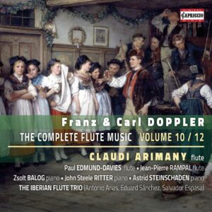 Franz& Karl Doppler: The Complete Flute Music Vol. 10 / 12 - Claudi Arimany