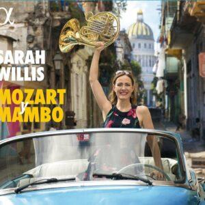 Mozart Y Mambo - Sarah Willis