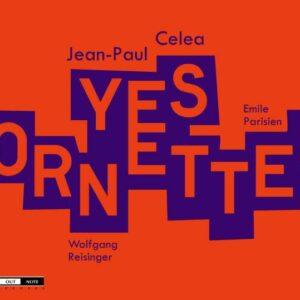 Yes Ornette! - Jean-Paul Celea