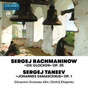 Rachmaninov: The Bells / Taneyev: Johannes Damascenus - Dmitri Kitaenko