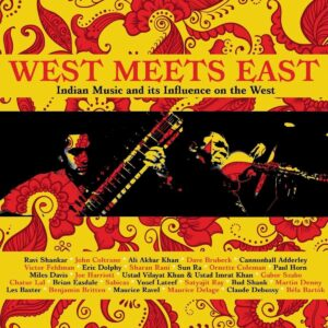 West Meets East: Indian Music And Its Influence On The West