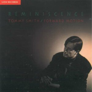 Reminiscence - Tommy Smith