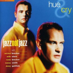 Jazz Not Jazz - Hue And Cry