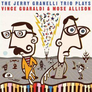 The Jerry Granelli Trio Plays Vince Guaraldi And Mose Allison