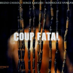 Coup Fatal - Fabrizio Cassol