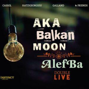Balkan / Alefba (Double Live) - Aka Moon