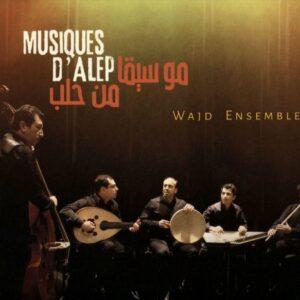 Musiques D'Alep - Wajd Ensemble
