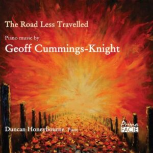 The Road Less Travelled, Piano Music By Geoff Cummings-Knight - Duncan Honeybourne