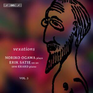Erik Satie: Piano Music Vol. 3 - Noriko Ogawa