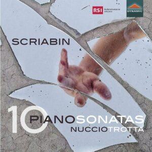 Alexander Scriabin: 10 Piano Sonatas - Nuccio Trotta
