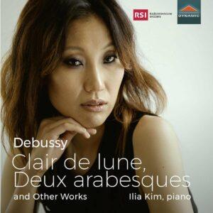 Claude Debussy: Clair De Lune, Deux Arabesques & Other Works - Ilia Kim