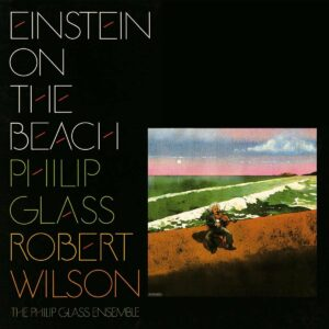 Philip Glass: Einstein On The Beach (Vinyl) - Michael Riesman