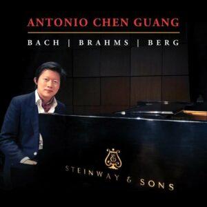 Bach / Brahms / Berg - Antonio Chen Guang