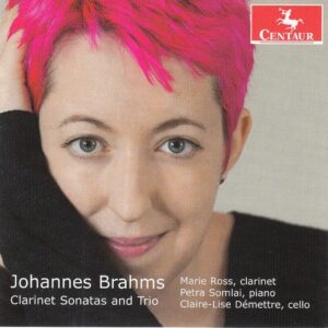 Brahms: Clarinet Sonatas And Trio - Marie Ross