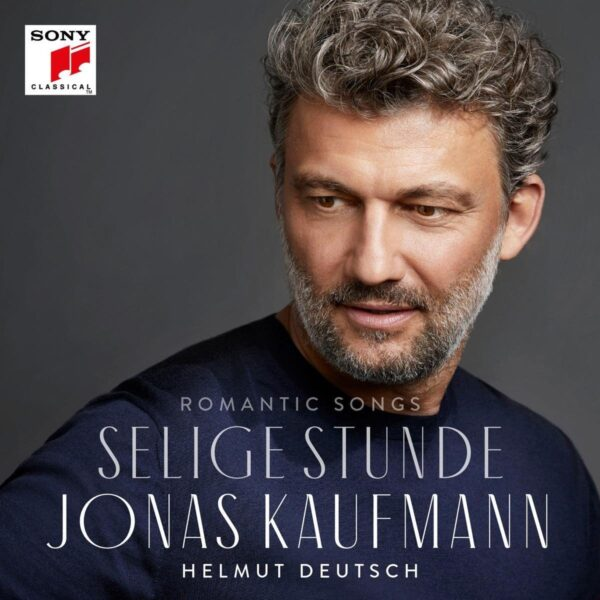 Romantic Songs: Selige Stunde - Jonas Kaufmann
