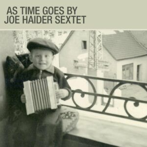 As Time Goes By - Joe Haider Sextet