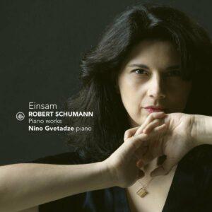 Schumann: Einsam - Nino Gvetadze