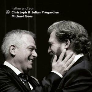 Father & Son - Christoph & Julian Pregardien