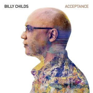 Acceptance - Billy Childs