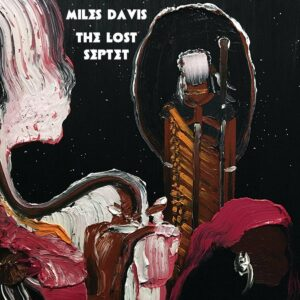 Lost Septet - Miles Davis