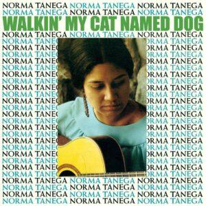 Walkin' My Cat Named Dog (Vinyl) - Norma Tanega