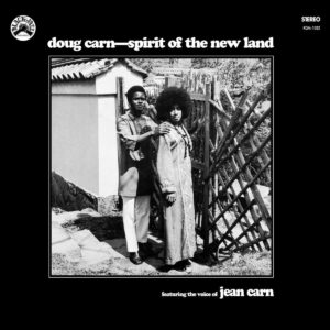 Spirit Of The New Land - Doug Carn