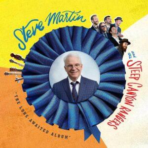 The Long-Awaited Album - Steve Martin And The Steep Canyon Rangers