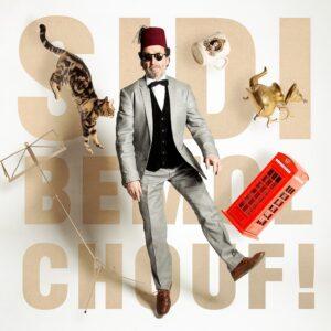 Chouf! - Cheikh Sidi Bemol