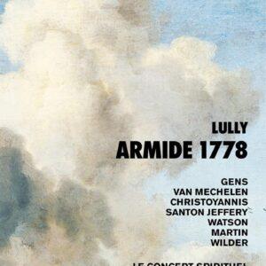 Lully: Armide 1778 - Véronique Gens