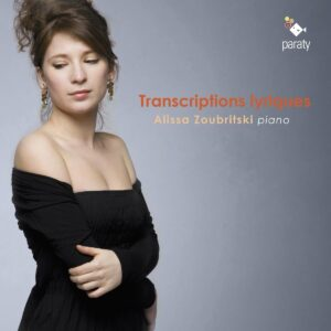Rachmaninoff, Sergei / Liszt, Franz: Transcriptions Lyriques - Alissa Zoubritski