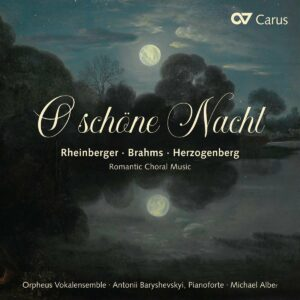 Brahms / Rheinberger / Herzogenberg: Romantic Choral Music - Orpheus Vokalensemble