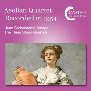 Arriaga: String Quartets - Aeolian Quartet