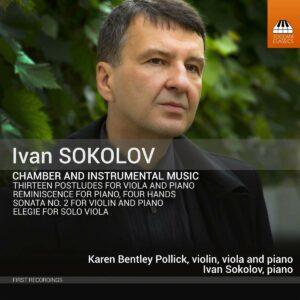 Ivan Sokolov: Chamber And Instrumental Music - Karen Bentley Pollick