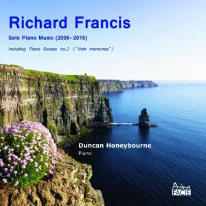 Richard Francis: Solo Piano Music - Duncan Honeybourne