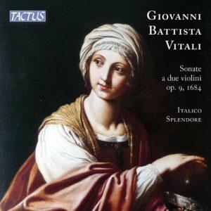 Giovanni Battista Vitali: Sonate A Due Violini Op. 9, 1684 - Italico Splendore