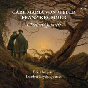 Weber / Krommer / Baermann: Clarinet Quintets - Eric Hoeprich